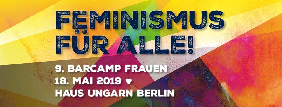 Ankündigung Barcamp Frauen 18.5.2019 in Berlin, Schrift auf buntem Hintergrund