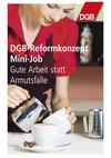 Broschüre Raus aus der Armutsfalle - DGB-Reformkonzept Minijob
